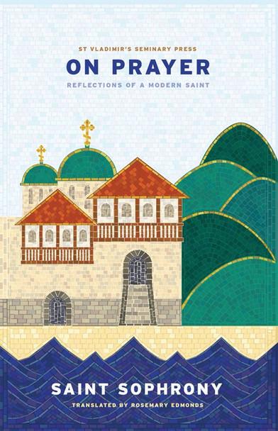 On Prayer by Archimandrite Sophrony