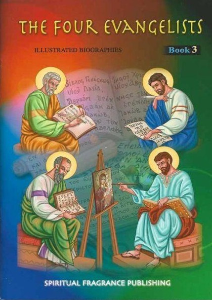 The Four Evangelists by Spiritual Fragrance Publishing