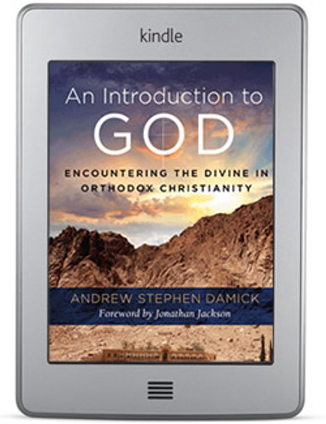 An Introduction to God (ebook) by Fr. Andrew Stephen Damick