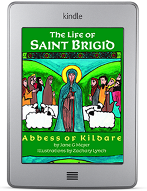 The Life of Saint Brigid: Abbess of Kildare (ebook) by Jane G. Meyer