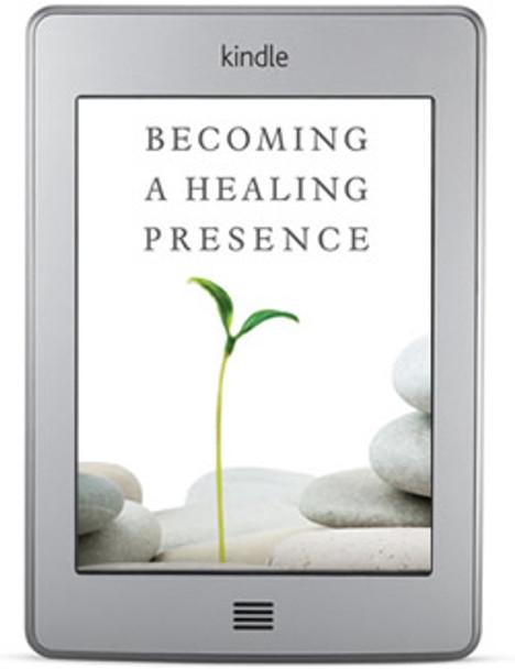 Becoming a Healing Presence (ebook) by Albert S. Rossi, PhD