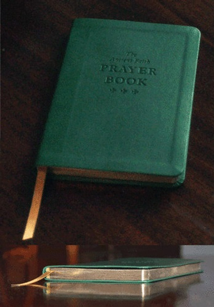 The Ancient Faith Prayer Book, deluxe edition. Includes the most ancient and popular prayers of Orthodox Christians.