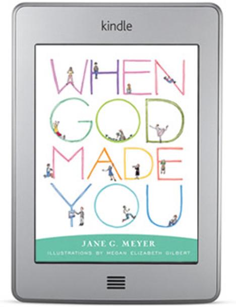 When God Made You (ebook) by Jane G. Meyer, illustrated by Megan Elizabeth Gilbert