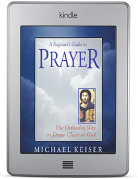 A Beginner's Guide to Prayer (ebook) by Fr. Michael Keiser