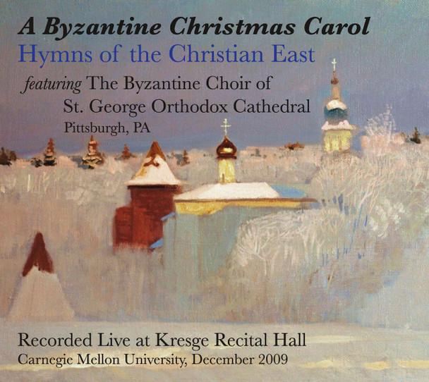 CD A Byzantine Christmas Carol: Hymns of the Christian East
