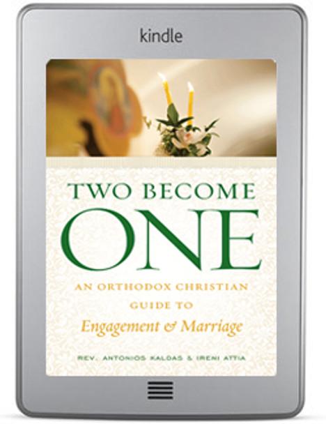Two Become One by by Rev. Antonios Kaldas & Ireni Attia