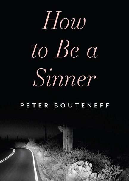 How to be a Sinner by Peter Bouteneff