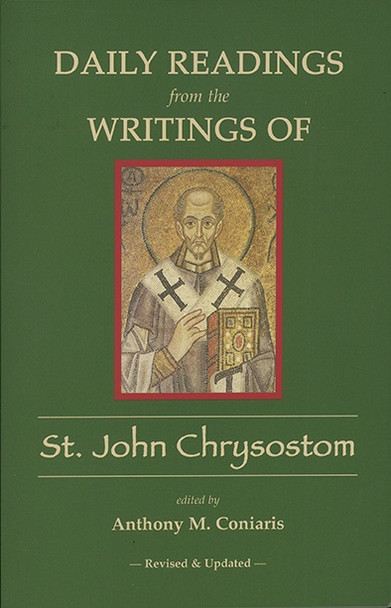 Daily Readings from the Writings of St. John Chrysostom - Revised and Expanded
