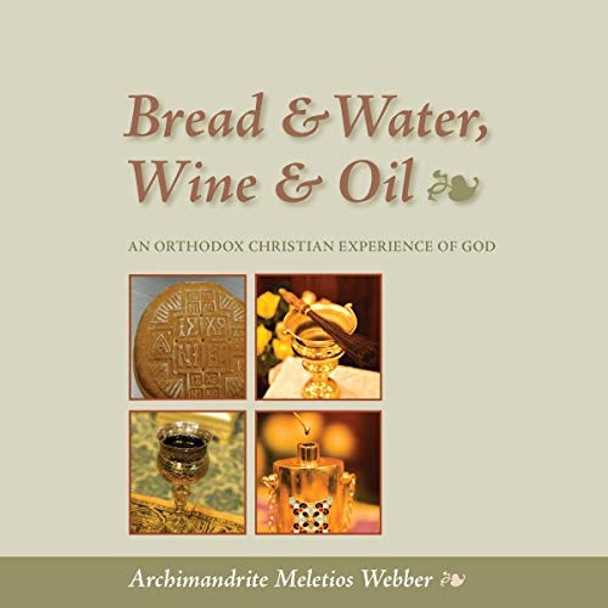 Bread & Water, Wine & Oil: An Orthodox Christian Experience of God; Audiobook