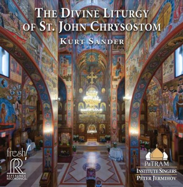 CD - The Divine Liturgy of St. John Chrysostom, Kurt Sander