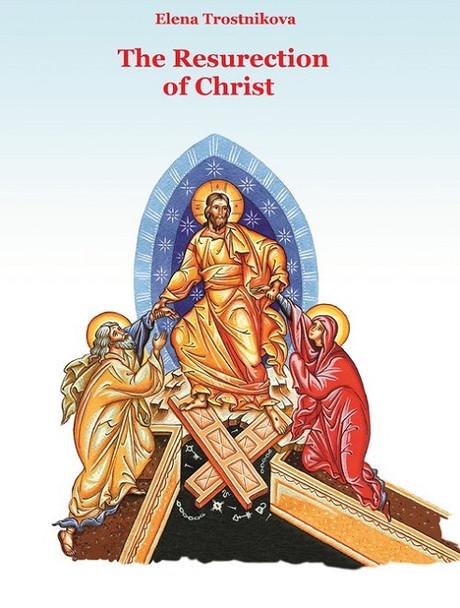 The Resurrection of Christ children's book by Elena Trostnikova