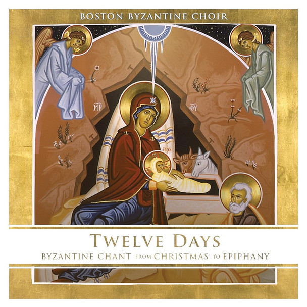 CD - Twelve Days: Byzantine Chant from Christmas to Epiphany