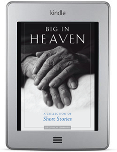 Big in Heaven: A Collection of Short Stories by Stephen Siniari ebook