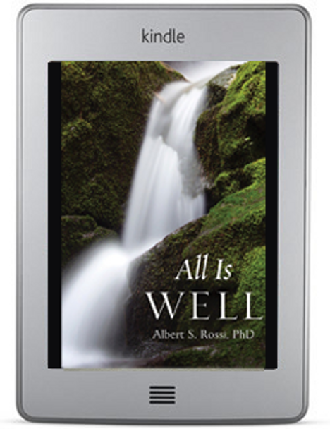 All Is Well (ebook) by Albert S. Rossi, PhD