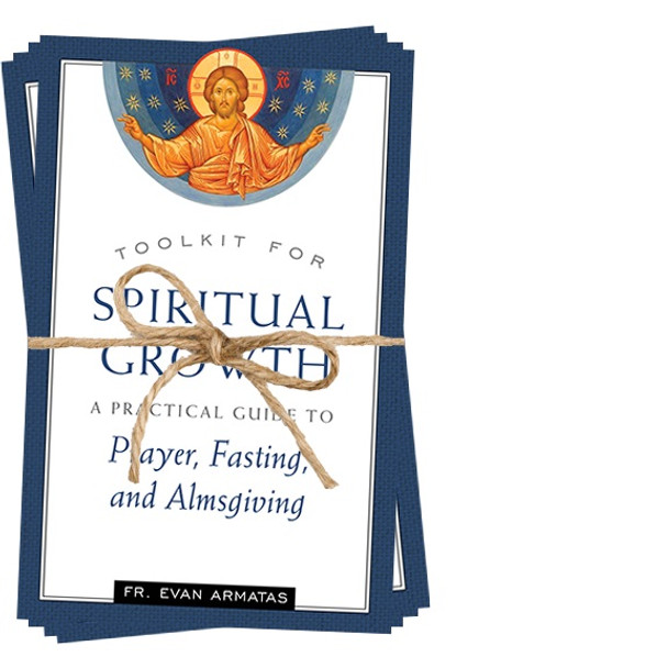 Toolkit for Spiritual Growth: A Practical Guide to Prayer, Fasting, and Almsgiving by Fr. Evan Armatas (10pk)