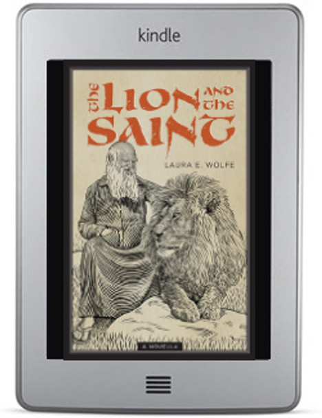 The Lion and the Saint (ebook) by Laura E. Wolfe