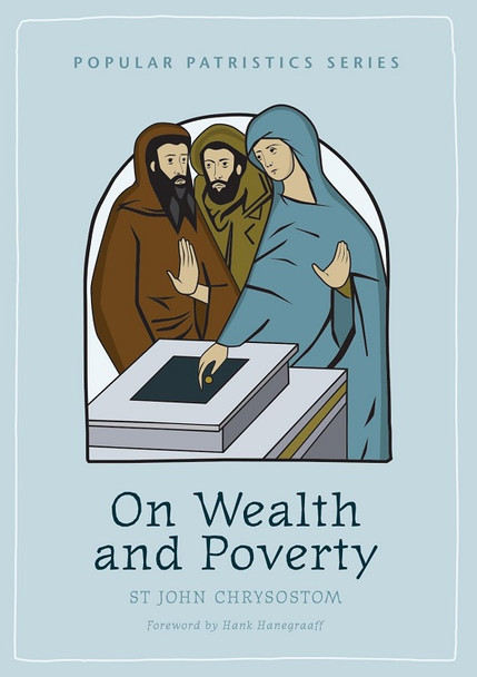 On Wealth and Poverty (2nd Edition) by Saint John Chrysostom