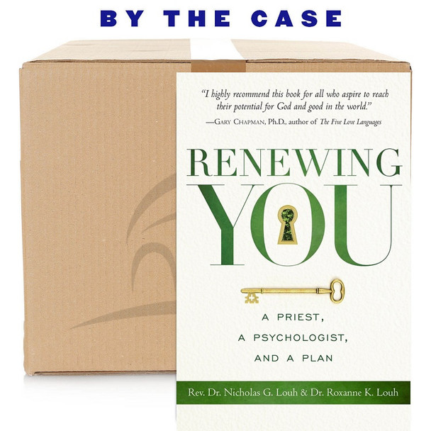 Renewing You: A Priest, a Psychologist, and a Plan by by Rev. Nicholas and Dr. Roxanne Louh (case of 24)