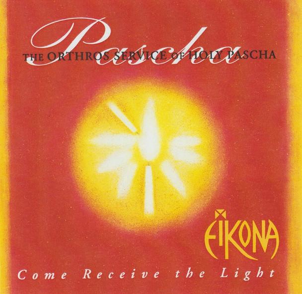 Eikona - Pascha: Come Receive the Light (MP3)