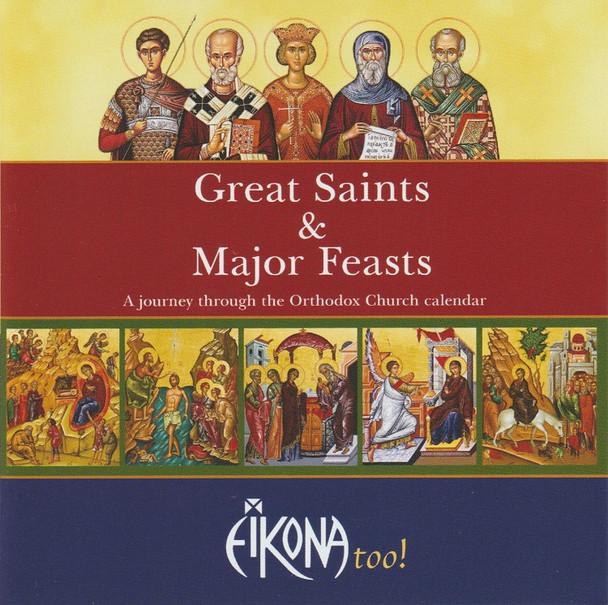 Eikona - Great Saints and Major Feasts: A Journey Through the Orthodox Church Calendar (MP3)