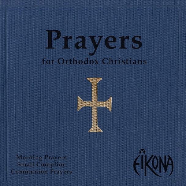 Eikona - Prayers for Orthodox Christians (MP3)