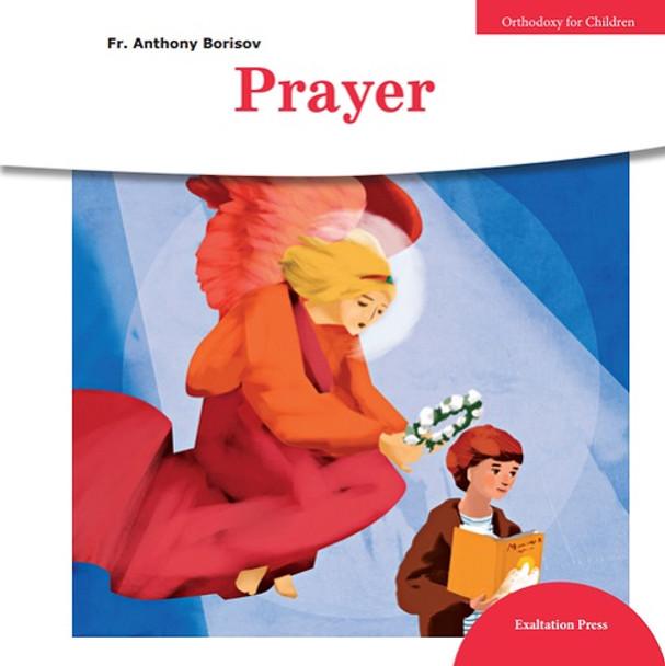 Prayer (Orthodoxy for Children series)