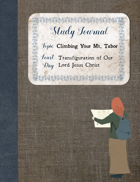 Study Journal: Climbing Your Mt. Tabor