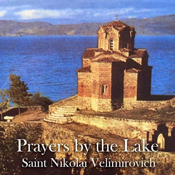 Prayers by the Lake: A Treasury of Serbian Orthodox Spirituality, Book 5; Audiobook