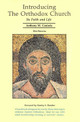 Introducing the Orthodox Church: Its Faith and Life by Fr. Anthony Coniaris. 18 printing