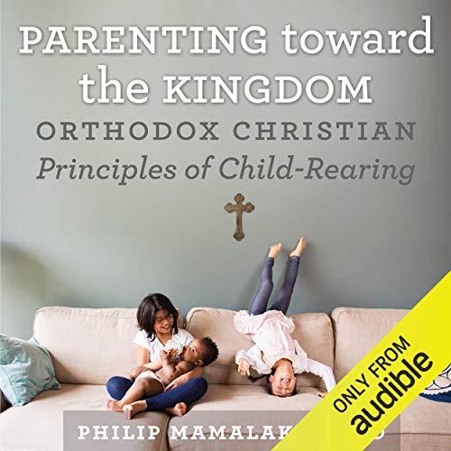 Shop Parenting Toward the Kingdom on Audible