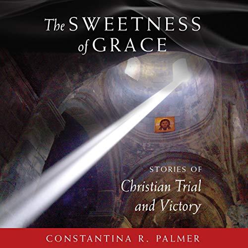 Shop Sweetness of Grace on Audible