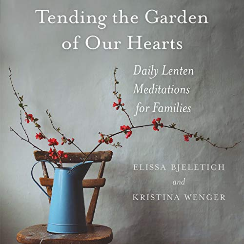 Shop Tending the Garden of Our Hearts on Audible