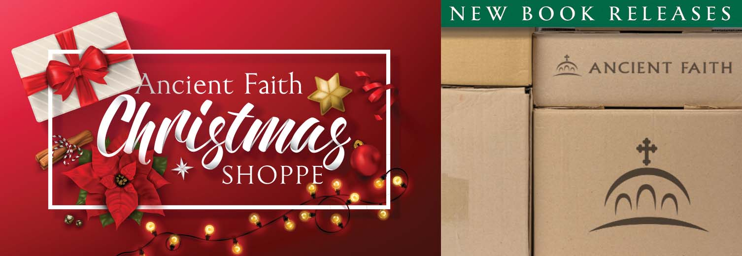 Shop New Book Releases from Ancient Faith Publishing