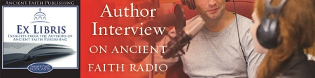 Interview with Katherine Bolger Hyde, acquisitions editor at Ancient Faith Publishing
