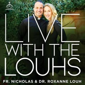 Live with the Louhs on Ancient Faith Radio!