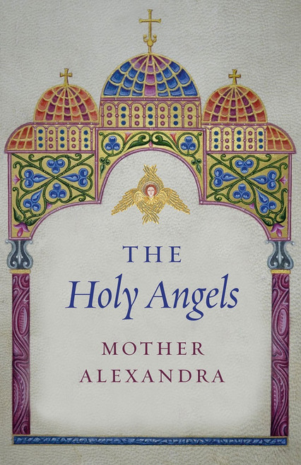 The Holy Angels - Ancient Faith Store