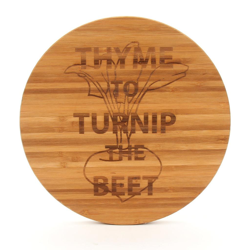 Thyme to Turnip the Beet - Round Cutting Board