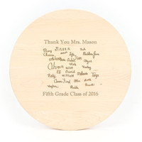 """Quote Engraved 16"""" Round Maple Cutting Board w/Laser Engraved Signatures"""