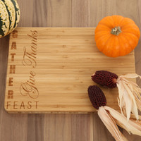 Gather, Feast, Give Thanks - Thanksgiving Bamboo Cutting Board