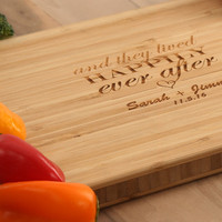 And They Lived Happily Ever After - Bamboo Cutting Board