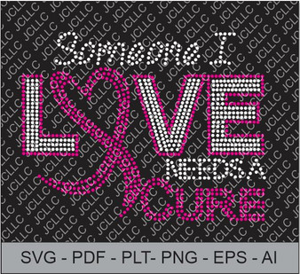 Rhinestone Template -Someone I Love Needs A Cure