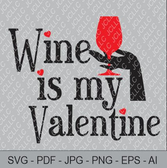 SVG - Wine is my Valentine