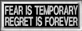 Embroidery - Fear Is Temporary