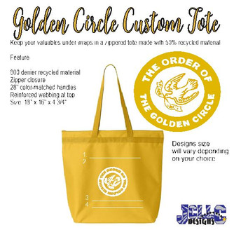 Order of the Golden Circle Custom Tote Bag