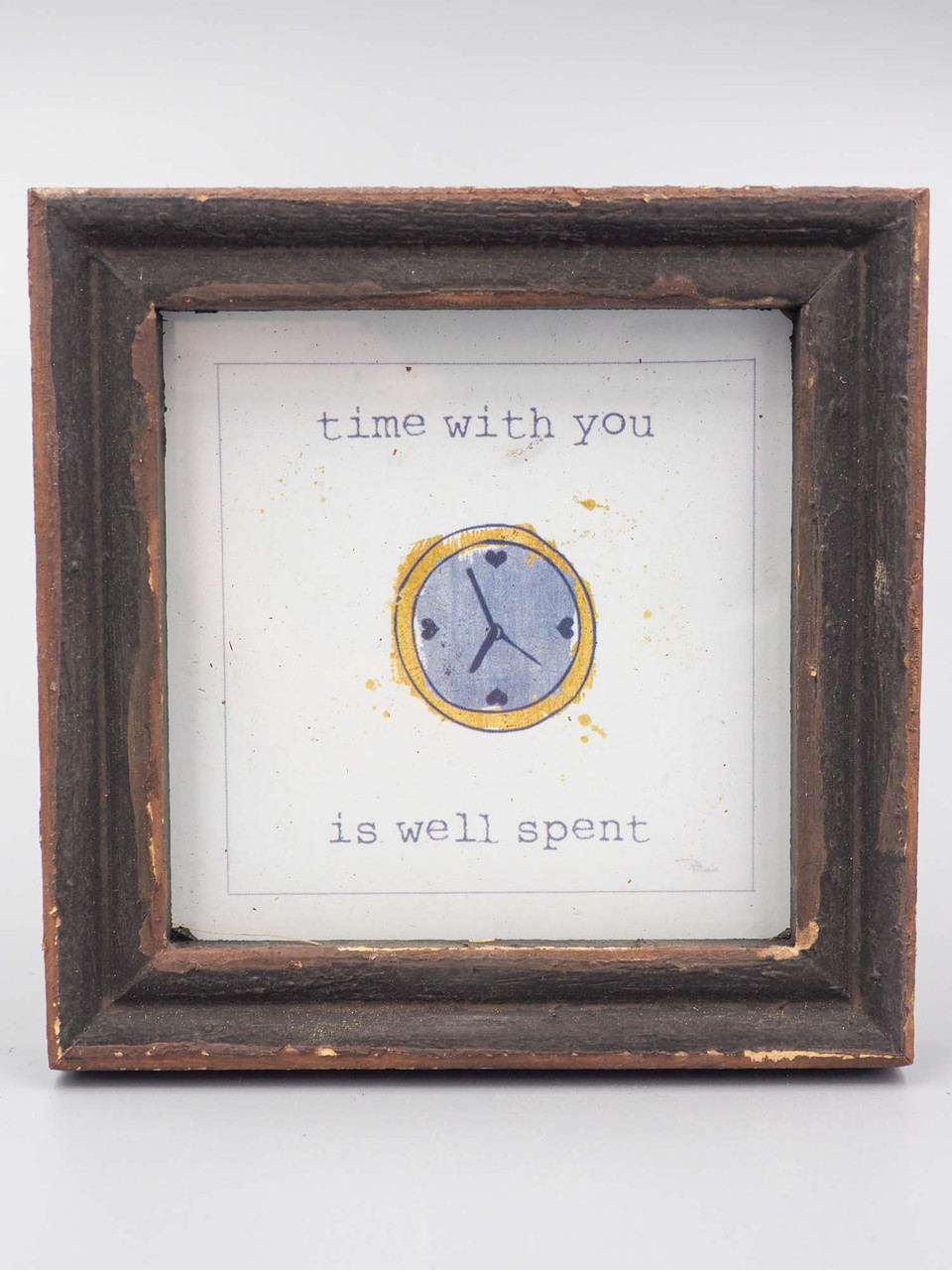 framed sentiment time with you is time well spent