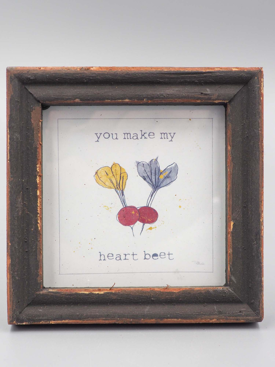framed sentiment you make my heart beet