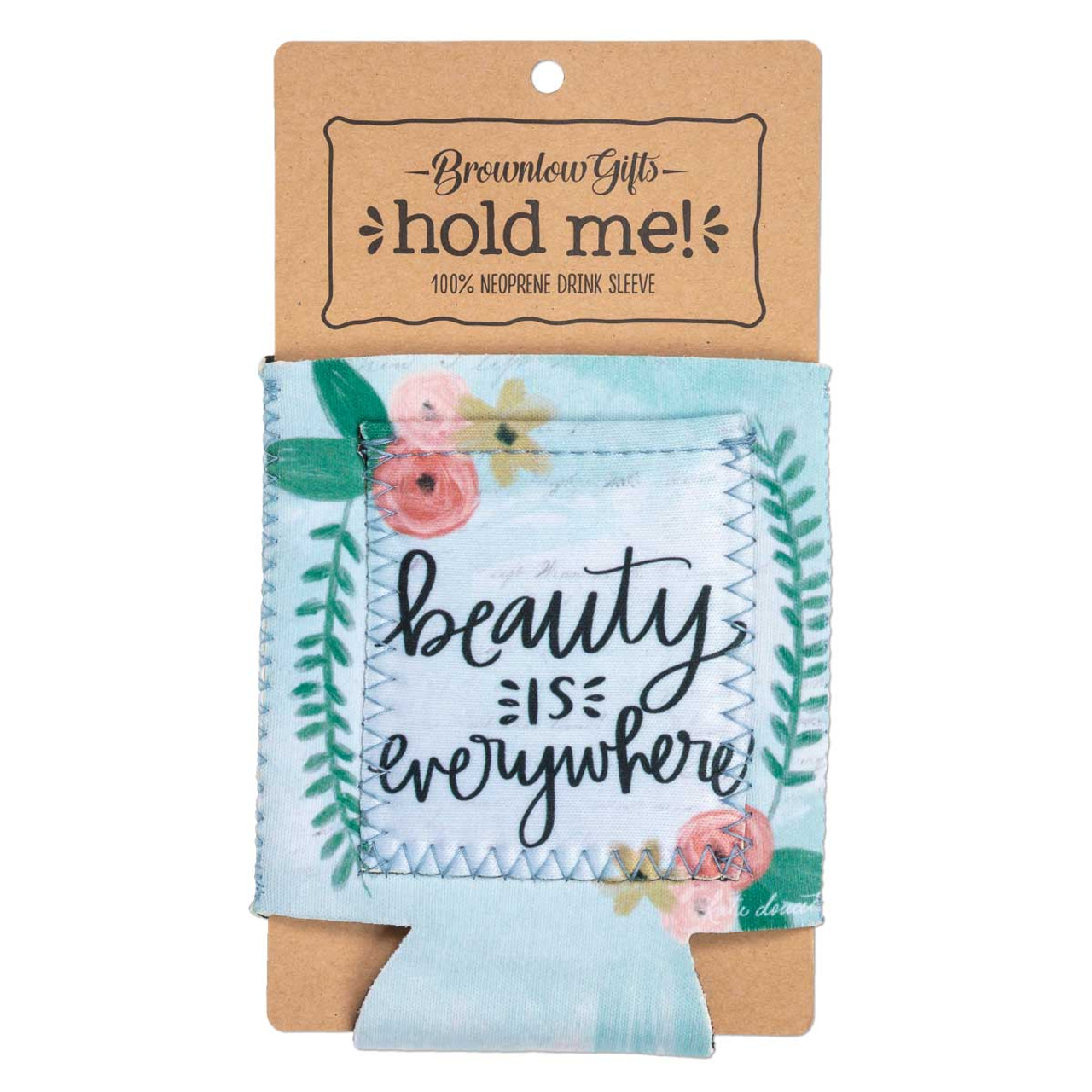 beauty is everywhere drink sleeve brownlow gifts
