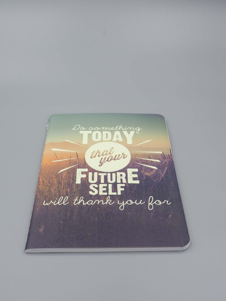 do something today that your future self will thank you for notebook studio oh