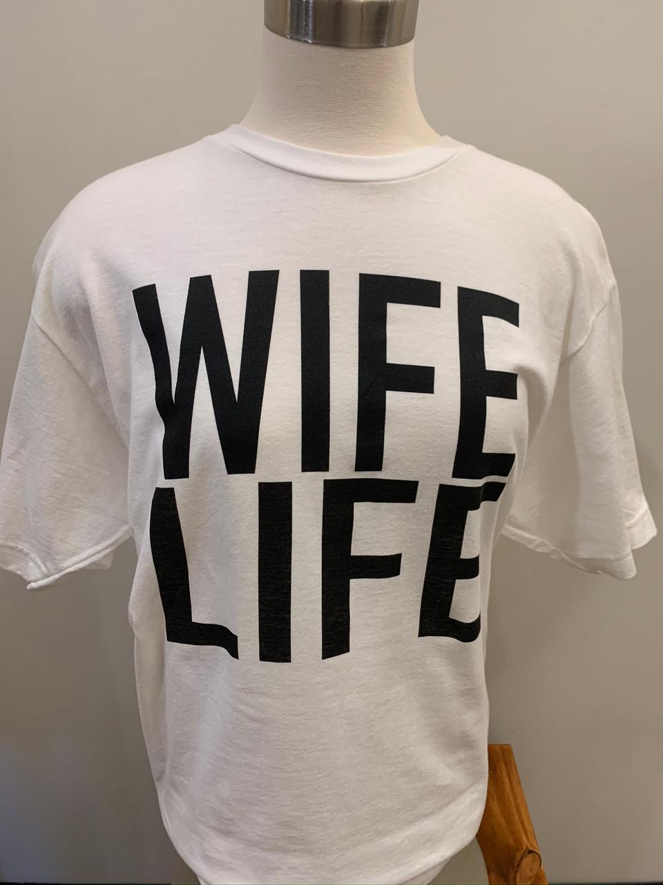 wife life graphic tee