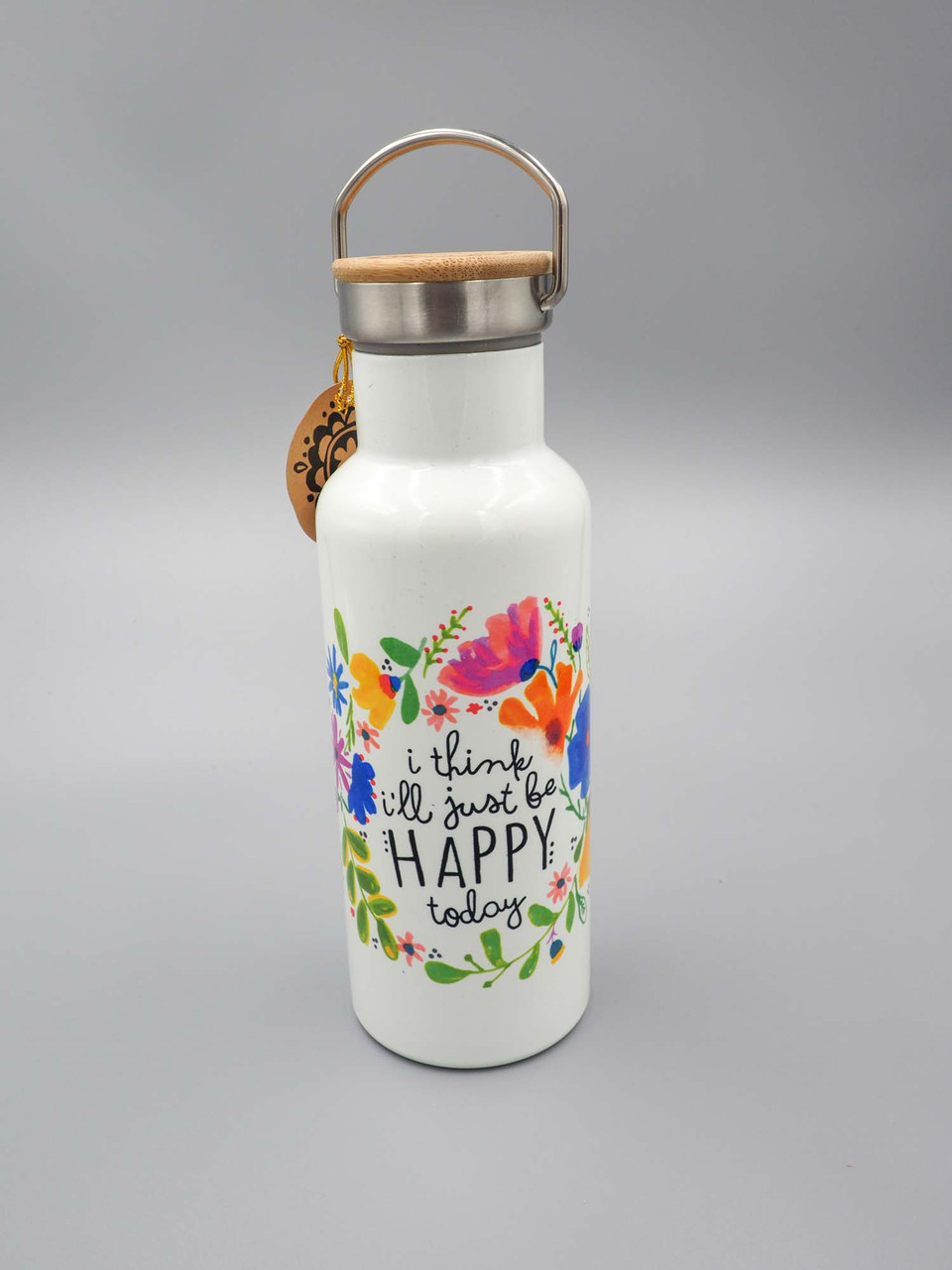 I think I'll Just Be Happy Today traveler water bottle natural life